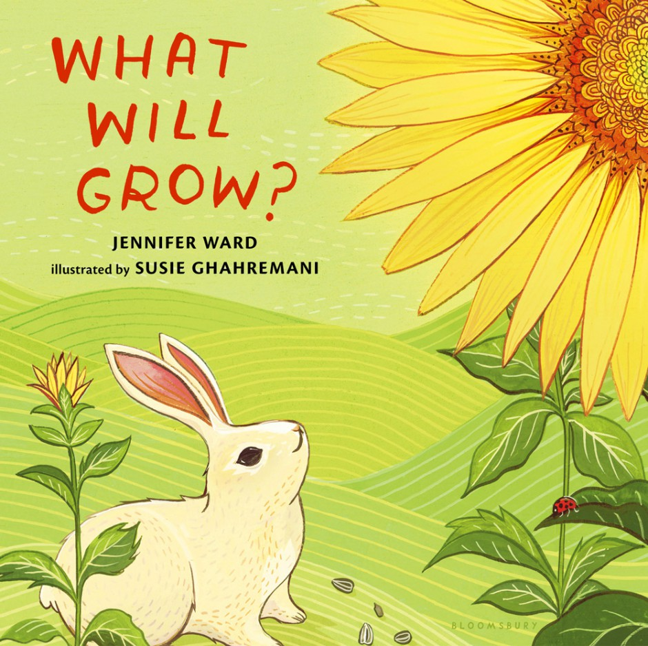 What Will Grow? by Jennifer Ward, with illustrations by Susie Ghahremani