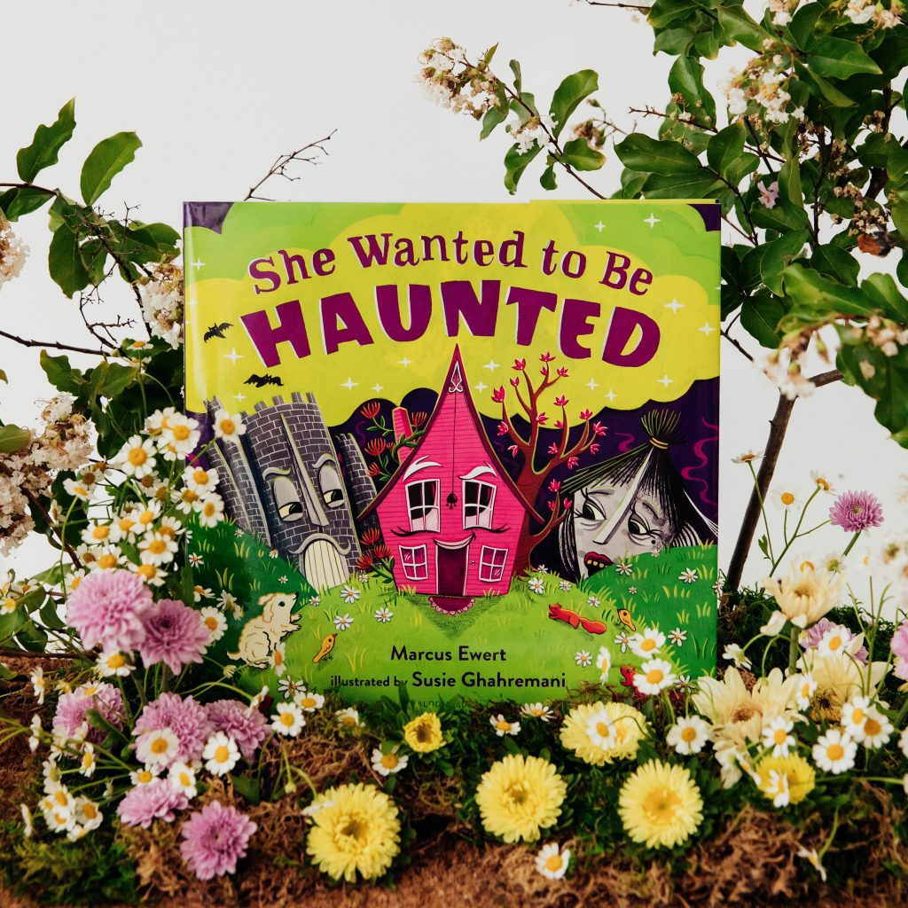 She Wanted To Be Haunted, Children's book by Marcus Ewert, illustrated by Susie Ghahremani